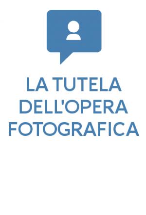 La tutela dell'opera fotografica